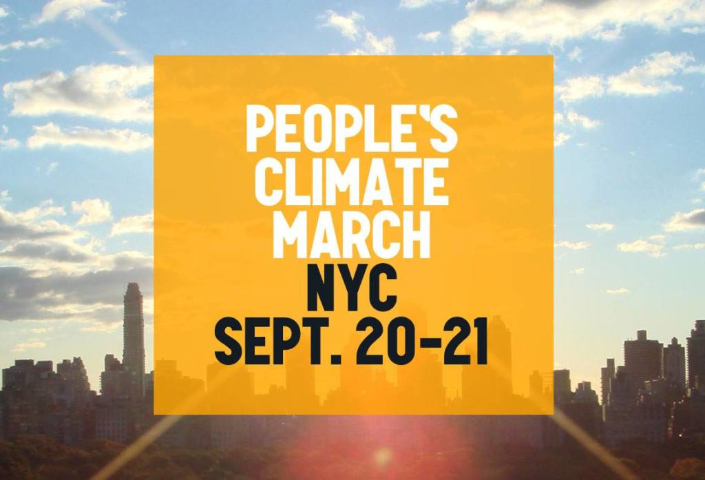 "The People's Climate March is being advertised as the ""largest climate march in history"". (source: 350.org)"