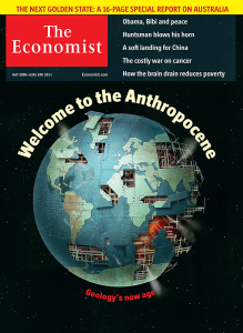"The Economist magazine's 2011 cover ""Welcome to the Anthropocene. (Source: The Economist)"